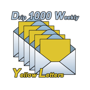 Yellow Letter Drip 1000 is ONLY for real estate investors COMMITTED to Ultimate Total Success. Do you want the best market share in your area? Then THIS drip campaign is what you need! 100 Yellow Letters per week EVERY week!